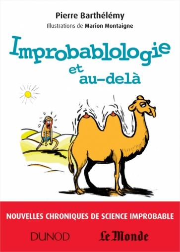 Improbablologie et au dela